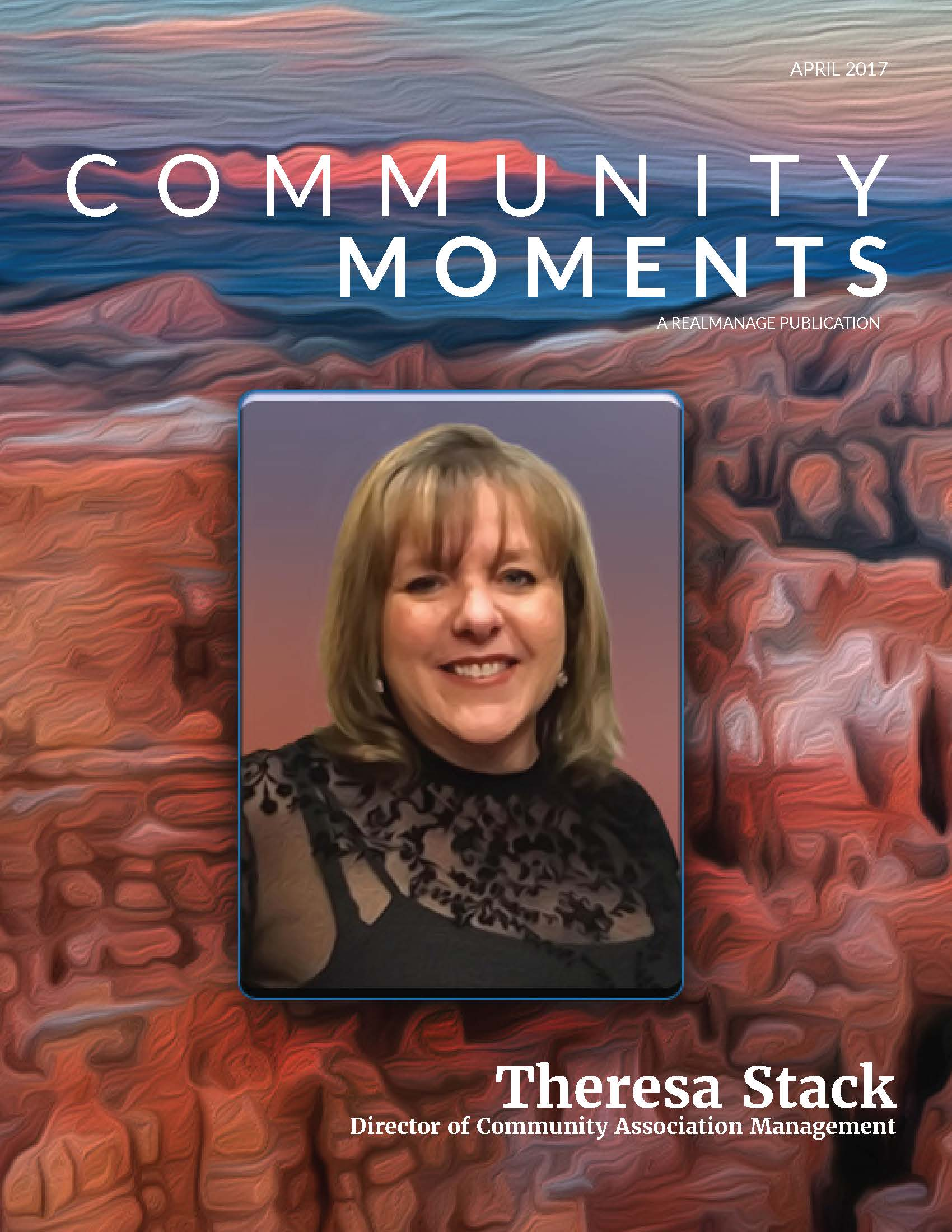 April 2017 RealManage Community Moments Magazine