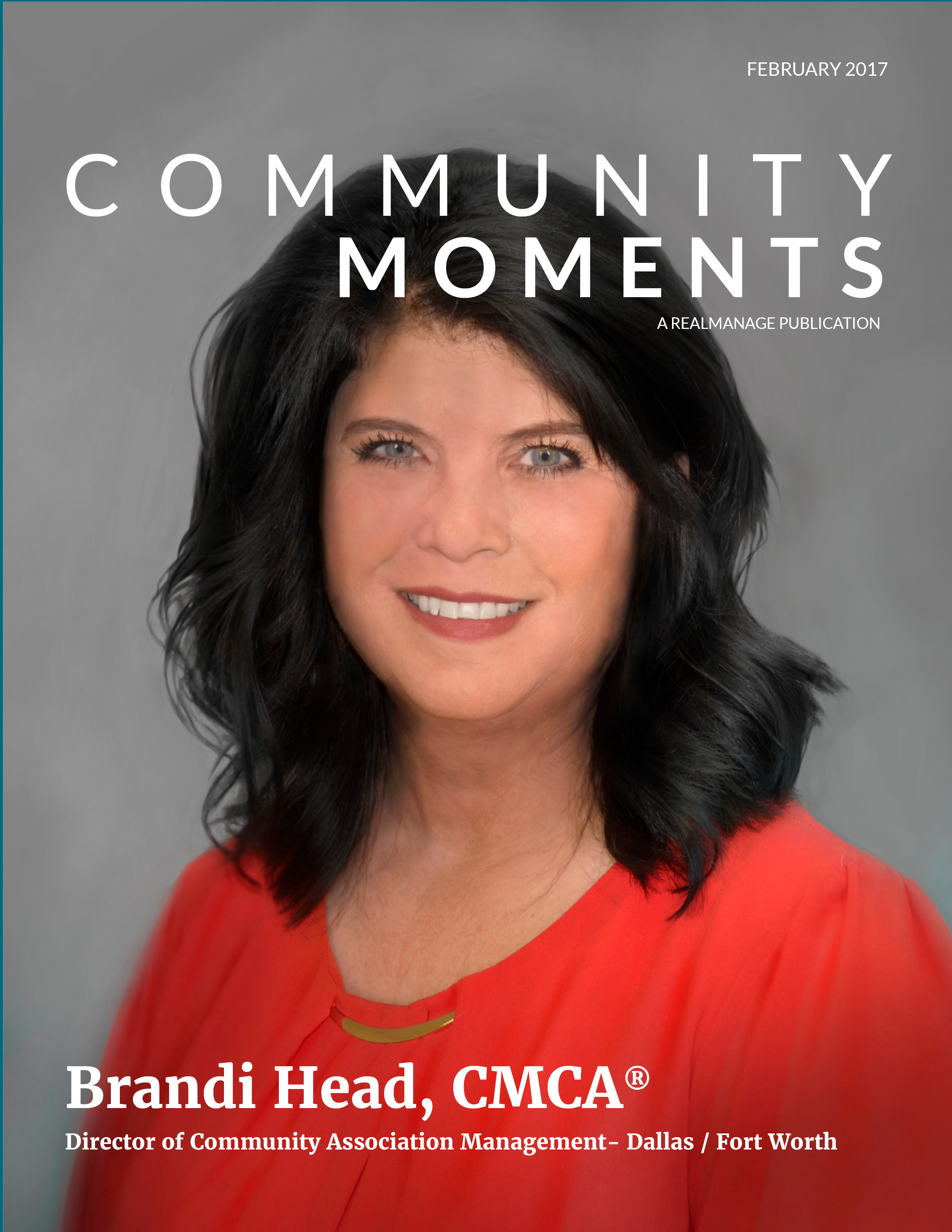RealManage Community Moments Magazine - February