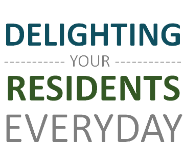 Delighting Your Residents